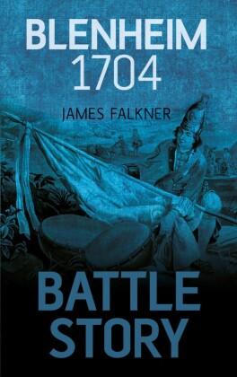 Battle Story Blenheim 1704