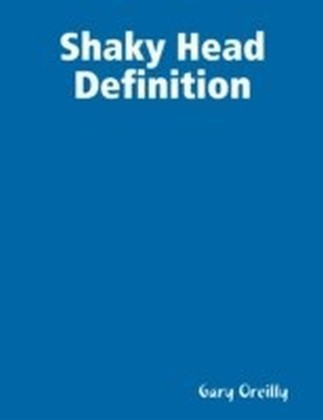 Shaky Head Definition