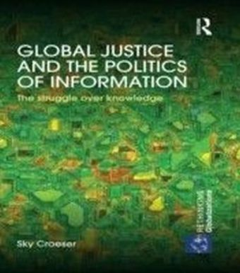 Global Justice and the Politics of Information
