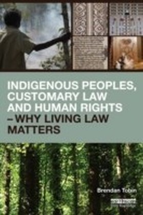 Indigenous Peoples. Customary Law and Human Rights