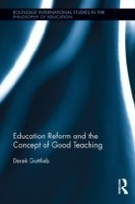 Education Reform and the Concept of Good Teaching