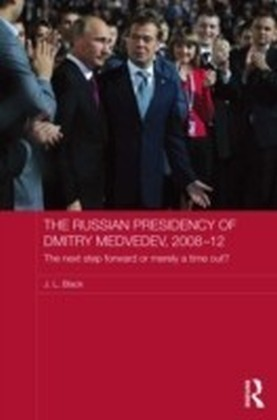Russian Presidency of Dmitry Medvedev, 2008-2012