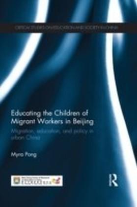Educating the Children of Migrant Workers in Beijing