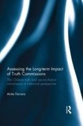 Assessing the Long-Term Impact of Truth Commissions