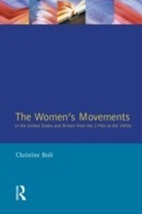 Women's Movements in the United States and Britain from the 1790s to the 1920s