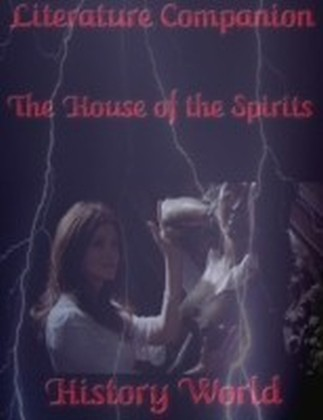 Literature Companion - The House of the Spirits