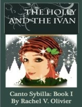 Holly and the Ivan Canto Sybilla: Book I