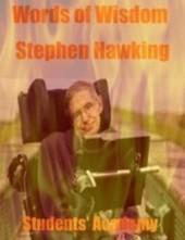 Words of Wisdom - Stephen Hawking