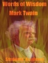 Words of Wisdom - Mark Twain