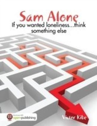 Sam Alone