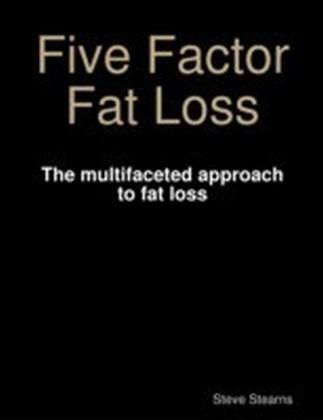 Five Factor Fat Loss