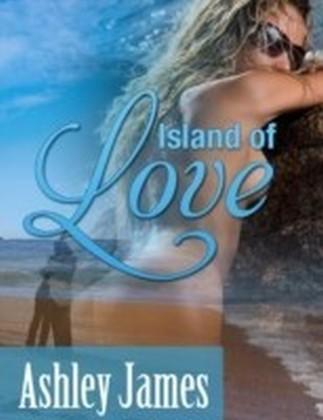 Island of Love (Couple Erotica)