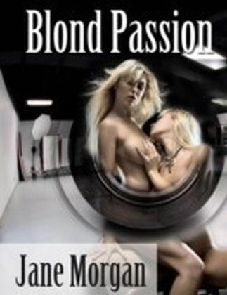 Blond Passion (Lesbian Erotica)