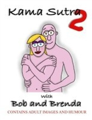 Kama Sutra 2 With Bob and Brenda