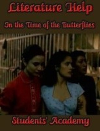 Literature Help - In the Time of the Butterflies