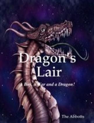 Dragon's Lair - A Boy, a War and a Dragon!