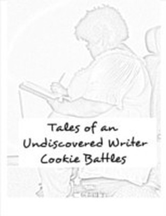 Tales of an Undiscovered Writer