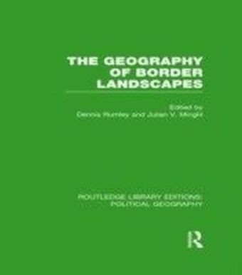 Geography of Border Landscapes (Routledge Library Editions: Political Geography)