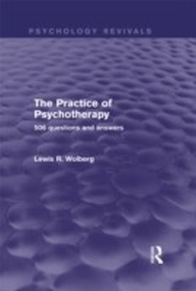 Practice of Psychotherapy (Psychology Revivals)