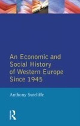 Economic and Social History of Western Europe since 1945, An