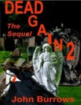 Dead Again 2 (the Sequel)