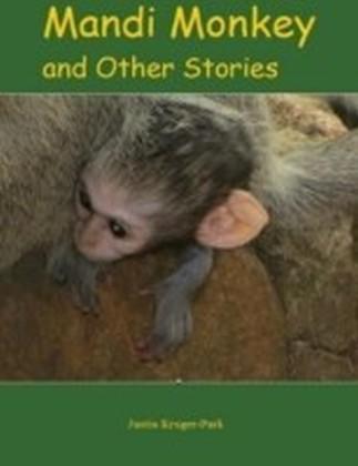 Mandi Monkey and Other Stories