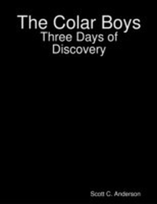 Colar Boys - Three Days of Discovery