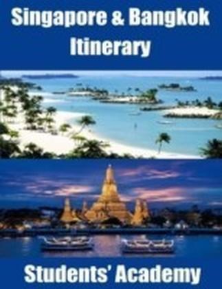 Singapore & Bangkok Itinerary