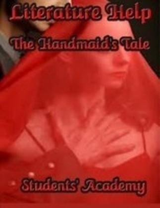 Literature Help - The Handmaid's Tale