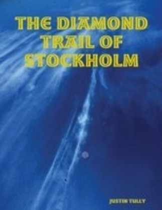 Diamond Trail of Stockholm