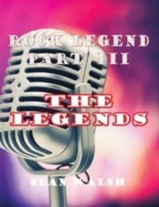 Rock Legend Part 3: The Legends
