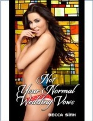 Not Your Normal Wedding Vows
