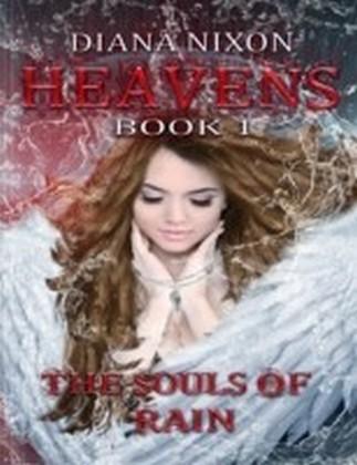 Souls of Rain (Heavens, Book 1)