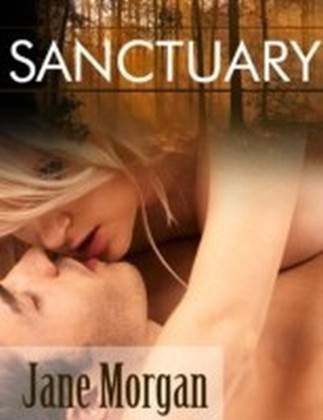 Sanctuary (Couple Erotica)