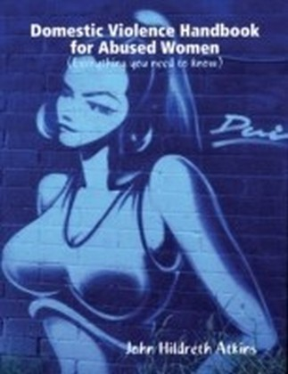 Domestic Violence Handbook for Abused Women