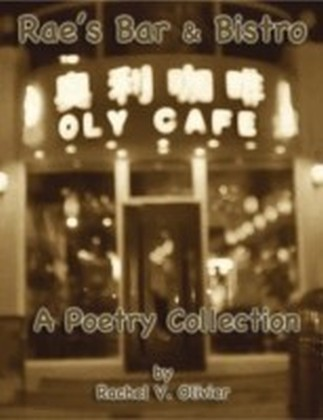 Rae's Bar & Bistro: A Poetry Collection