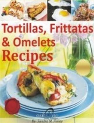 Tortillas, Frittatas & Omelets Recipes