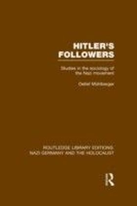 Hitler's Followers (RLE Nazi Germany & Holocaust)