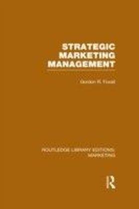 Strategic Marketing Management (RLE Marketing)