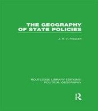 Geography of State Policies (Routledge Library Editions: Political Geography)