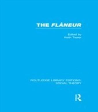 Flaneur (RLE Social Theory)
