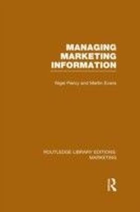 Managing Marketing Information (RLE Marketing)