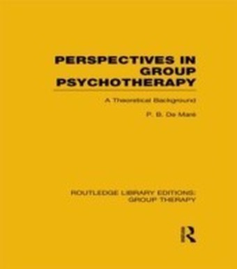 Perspectives in Group Psychotherapy (RLE: Group Therapy)