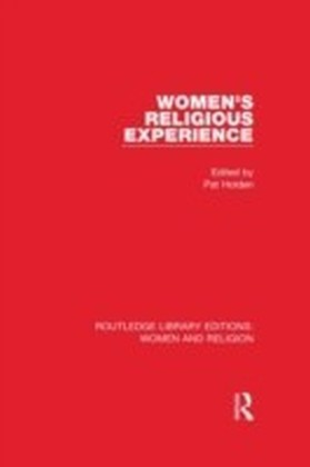 Women's Religious Experience (RLE Women and Religion)