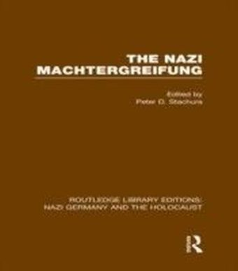 Nazi Machtergreifung (RLE Nazi Germany & Holocaust)