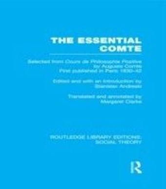 Essential Comte (RLE Social Theory)