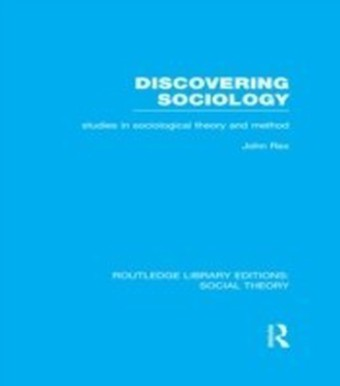 Discovering Sociology (RLE Social Theory)