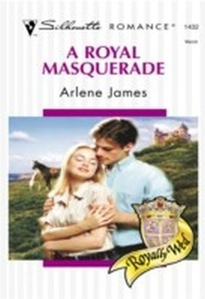 Royal Masquerade (Mills & Boon Silhouette)