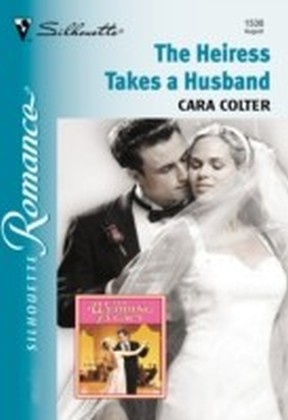 Heiress Takes A Husband (Mills & Boon Silhouette)