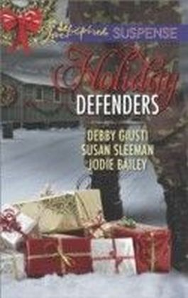 Holiday Defenders (Mills & Boon Love Inspired Suspense)